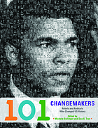 101 Changemakers : rebels and radicals who changed US history