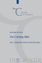 On coming after : studies in post-classical Greek literature and its reception