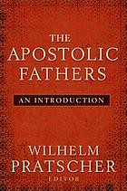 The Apostolic Fathers : an introduction