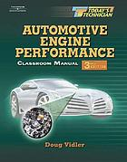 Classroom manual for Automotive engine performance