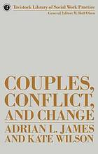 Couples, conflict, and change : social work with marital relationships