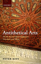Antithetical arts : on the ancient quarrel between literature and music