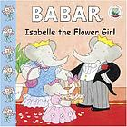 Isabelle the flower girl