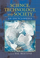 Science, technology, and society : an encyclopedia