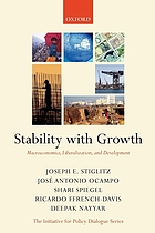 Stability with growth : macroeconomics, liberalization and development