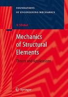 Mechanics of structural elements : theory and applications