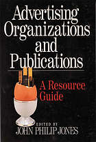 Advertising organizations and publications : a resource guide