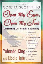 Open my eyes, open my soul : celebrating our common humanity