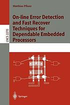 On-line error detection and fast recover techniques for dependable embedded processors