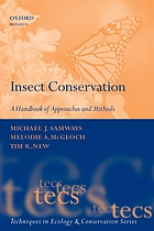 Insect conservation : a handbook of approaches and methods