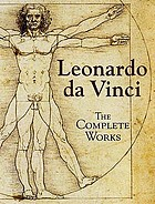 Leonardo da Vinci : the complete works