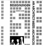 Begegnungen : an architect meets architects