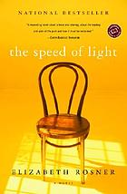 The speed of light : a novel