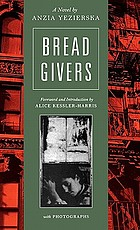 Bread givers : a novel