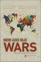 New & old wars : organized violence in a global era