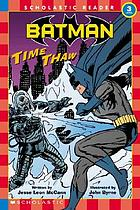 Batman : time thaw
