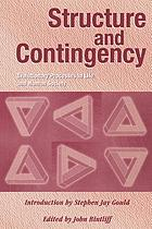 Structure and contingency : evolutionary processes in life and human society