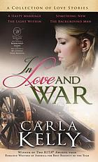 In love and war : a collection of love stories