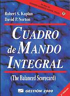 El cuadro de mando integral : the Balanced Scorecard
