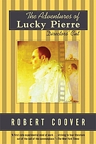 The adventures of Lucky Pierre : directors' cut