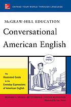 McGraw-Hill's conversational American English : the illustrated guide to the everyday expressions of American English