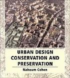 Urban planning conservation and preservation