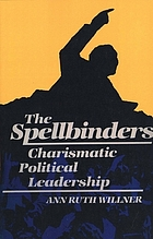The spellbinders : charismatic political leadership
