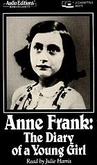 Anne Frank : the diary of a young girl.