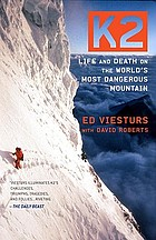 K2 : life and death on the world's most dangerous mountain
