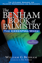 The Benham book of palmistry : the essential work