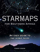 Star maps for southern Africa : an easy guide to the night skies
