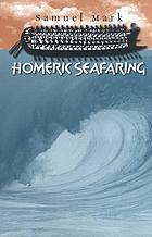 Homeric Seafaring cover image