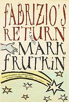 Fabrizio's return : [a novel]