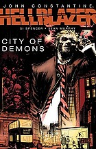 John Constantine, Hellblazer : city of demons