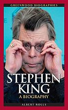 Stephen King : a biography