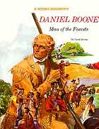 Daniel Boone : man of the forests