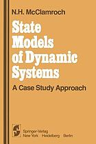State Models of Dynamic Systems : a Case Study Approach