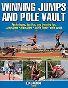 Winning jumps and pole vault
