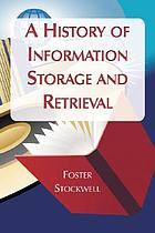 A history of information storage and retrieval