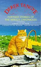 Further stories of Minack : comprising A drake at the door, A donkey in the meadow, Sun on the lintel
