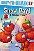 Snow day! : a winter tale by  Joan Holub
