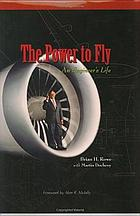The power to fly : an engineer's life