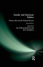 Gender and American politics : women, men, and the political process