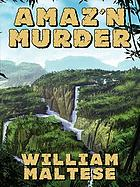 Amaz'n murder : a cozy mystery novel