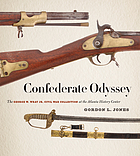 Confederate odyssey : the George W. Wray Jr. Civil War Collection at the Atlanta History Center