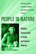 People in nature : wildlife conservation in South and Central America