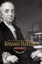 The autobiography of Benjamin Franklin, 1706-1757.