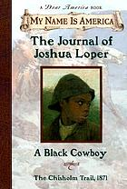 The journal of Joshua Loper : a Black cowboy