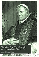 The life of Pope Pius IX. and the great events in the history of the Church during his pontificate