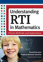 Understanding RTI in mathematics : proven methods and applications